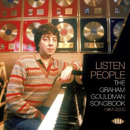 Listen People – the Graham Gouldman Songbook 1964 – 2005 – v/a