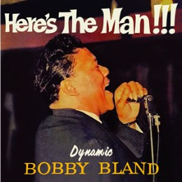 Bobby Bland – here's the man!!!