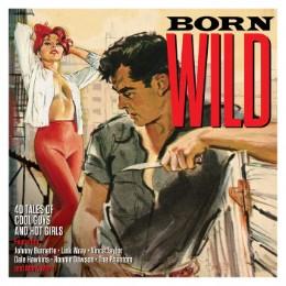 Born Wild – v/a 2cd