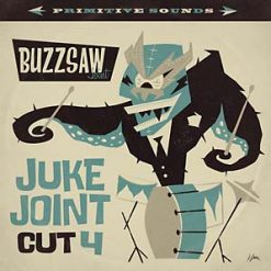 Buzzsaw Juke Joint cut 4 – v/a