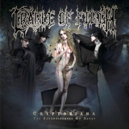 Cradle of Filth – cryptoriana: the seductiveness of decay