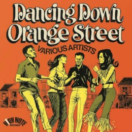 Dancing Down Orange Street – v/a
