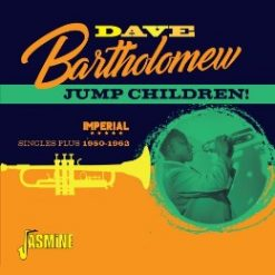 Dave Bartholomew– jump children – imperial singles plus1950 – 1962 2cd