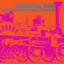 Derrick Harriot & the Crystalites – psychedelic train – expanded edition