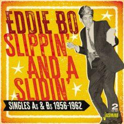 Eddie Bo - slippin' and a slidin'- singles As & Bs, 1956-1962