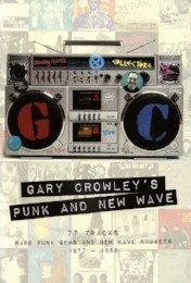 Gary Crowley's Punk & New Wave – v/a