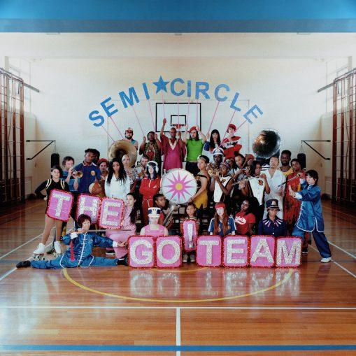 The Go! Team – semi circle