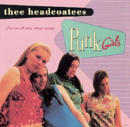 Thee Headcoatees – punk girls