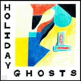 Holiday Ghosts – s/t