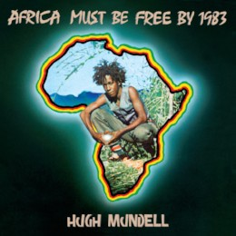 Hugh Mundell – africa must be free by 1983