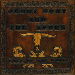 Jenny Don't & The Spurs – call of the road