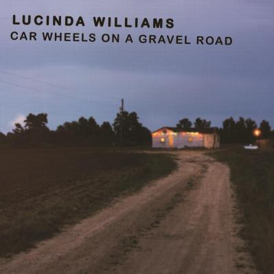 Lucinda Williams car wheels on a gravel road