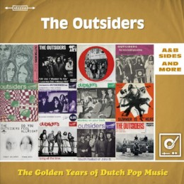 The Golden Years of Dutch Music: The Outsiders A & B sides and more