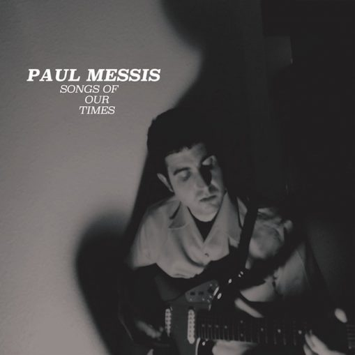 Paul Messis – songs of our times