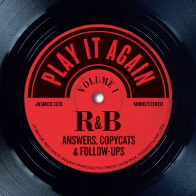 Play It Again - R&B Answers, Copycats and Follow-Ups, Volume 1