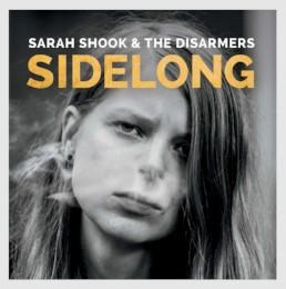 Sarah Shook & The Disarmers – sidelong