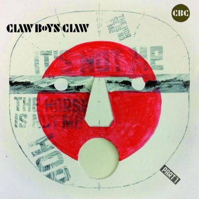 Claw Boys Claw – it's not me, the horse is not me part 1