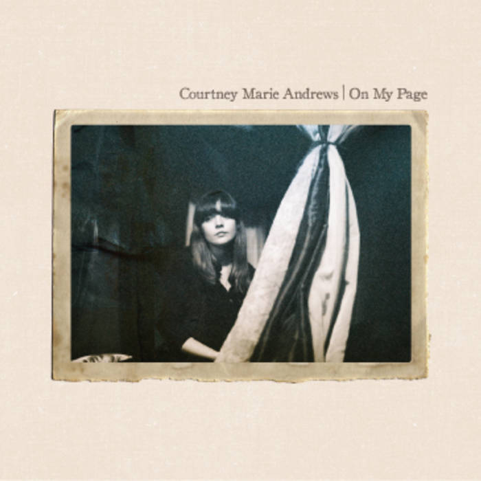 Courtney Marie Andrews – on my page