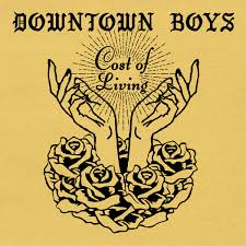 Downtown Boys- cost of living
