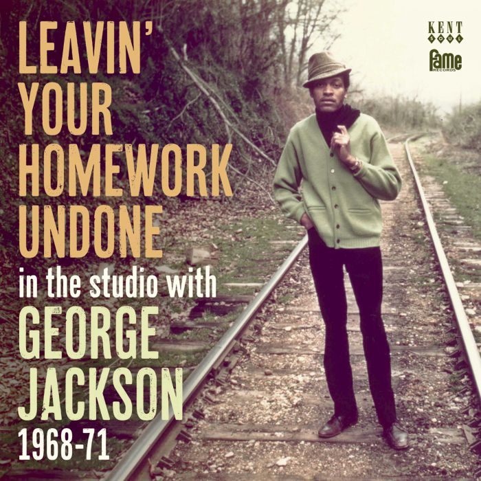 George Jackson – leavin' your homework undone