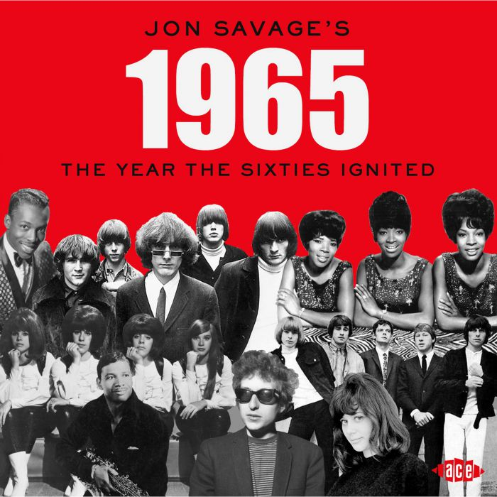 Jon Savage's 1965 – the year the sixties ignited – v/a 2cd