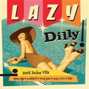 Lazy Dilly vol 1 – v/a
