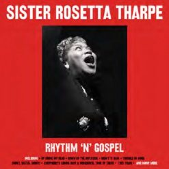 Sister Rosetta Tharpe – rhythm and gospel