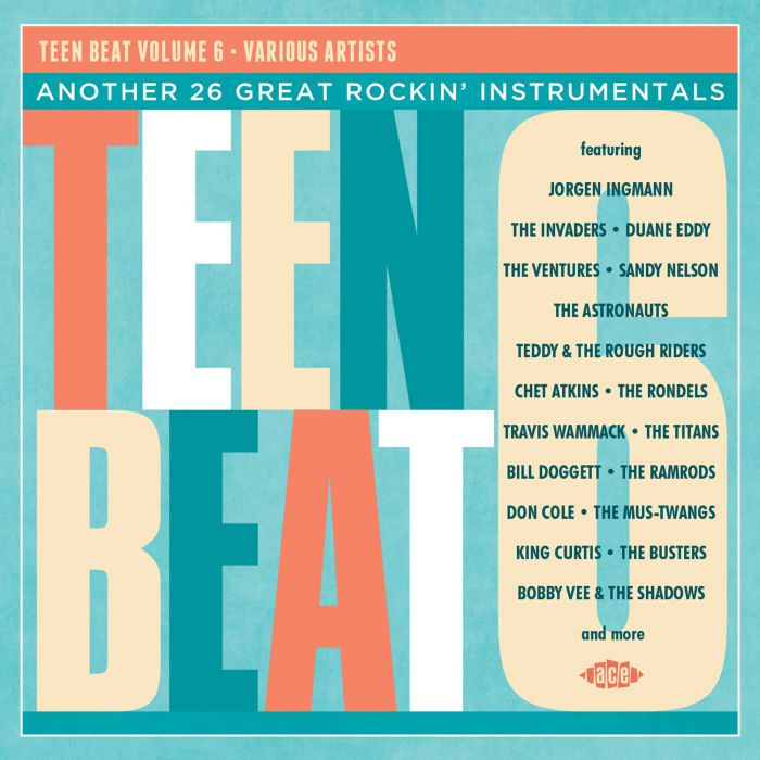 Teenbeat vol 6 – another 26 great rockin' instrumentals - v/a
