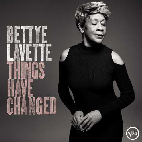 Bettye Lavette – things have changed