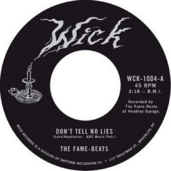 The Fame-Beats – don't tell no lies/ the Watford stomp