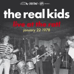 Real Kids – live at the Rat 1978