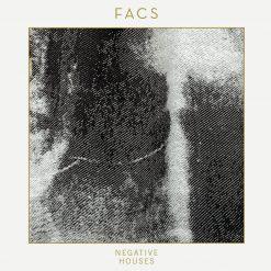 FACS – negative houses
