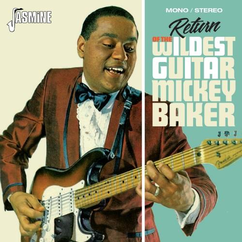 Mickey Baker – return of the wildest guitar