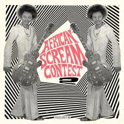 African Scream Contest vol 2