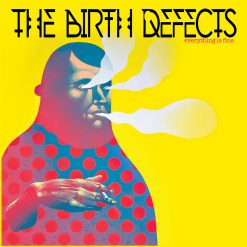 The Birth Defects – everything is fine