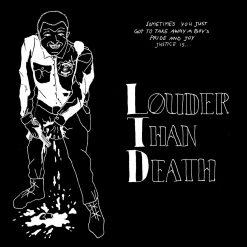 Louder Than Death (Ltd) – s/t