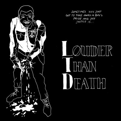 Louder Than Death (Ltd) – s/t