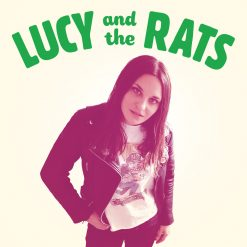 Lucy & The Rats – s/t