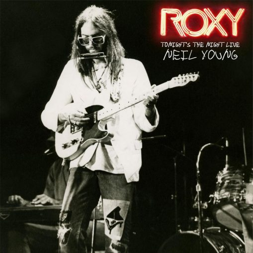 Neil Young – Roxy – tonight's the night live