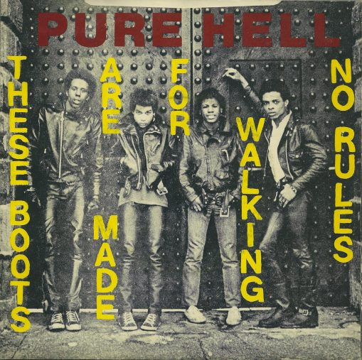 Pure Hell – these boots are made for walking
