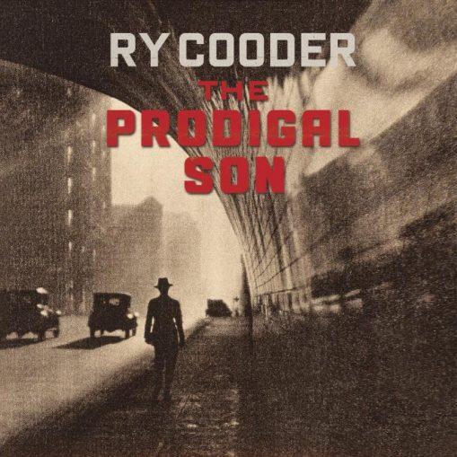Ry Cooder – prodigal son