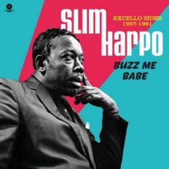 Slim Harpo– buzz me babe - Excello Sides, 1957-1961