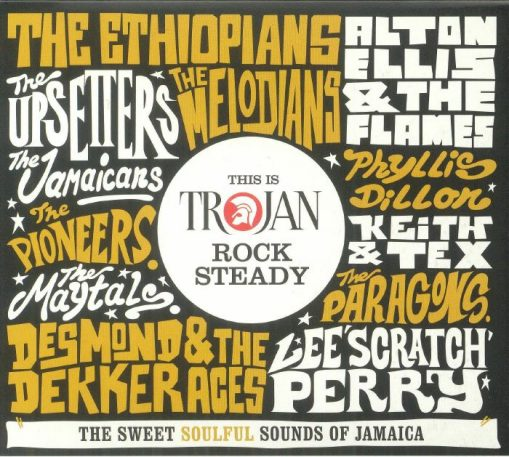 This is Trojan Rock Steady – the sweet soulful sounds of Jamaica - v/a