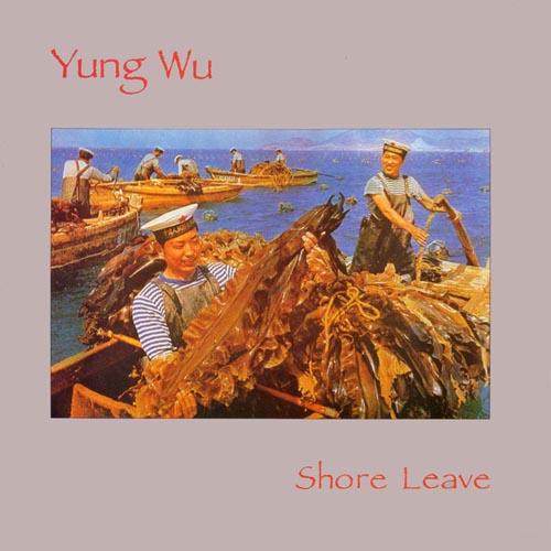 Yung Wu – shore leave