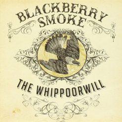Blackberry Smoke - whippoorwill