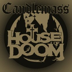 Candlemass – house of doom ep