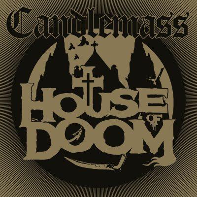 Candlemass – house of doom ep