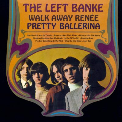 The Left Banke – walk away renée/ pretty ballerina