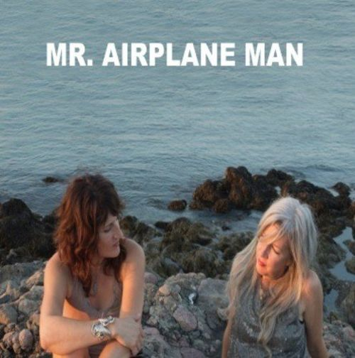 Mr Airplane Man - I'm in love/ no place to go