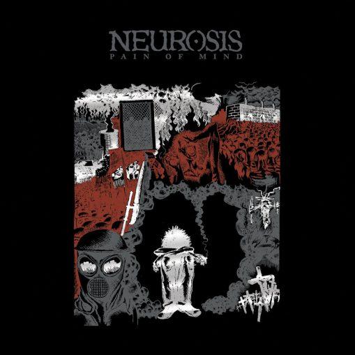 Neurosis – Pain Of Mind